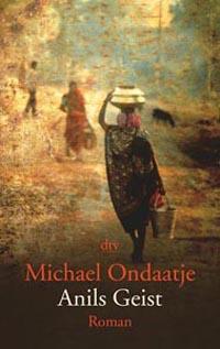 Anils Geist von Michael Ondaatje, Buchcover