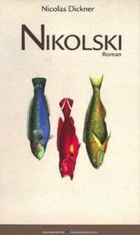 Nikolsky von Nicolas Dickner, Buchcover