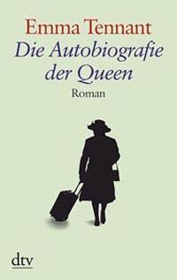 Die Autbiographie der Queen von Emma Tennant, Buchcover