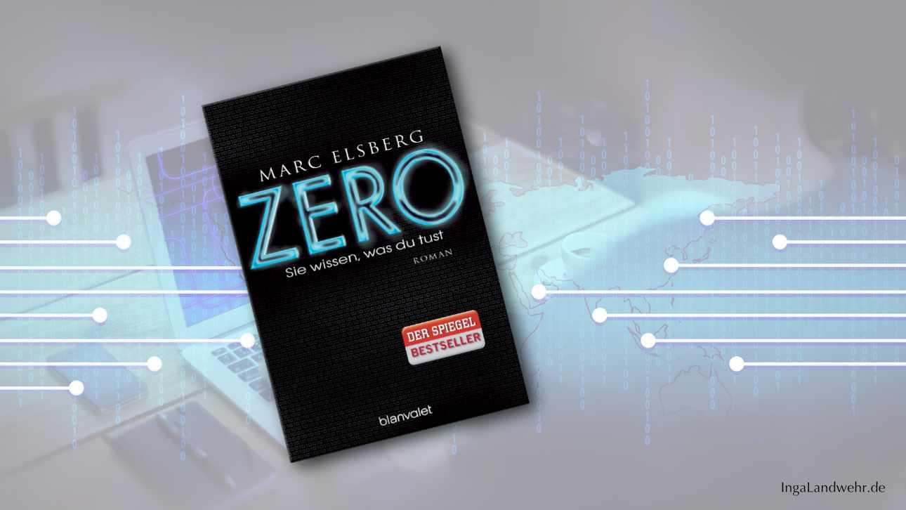 """Buchcover von """"Zero"""" im Vordergrung, der Hintergrund ist verschwommen und mit Binärcode"""