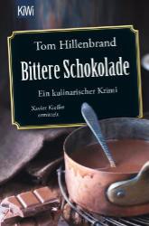Bittere Schokolade von Tom Hillenbrand, Buchcover