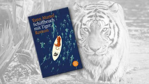 """Buchcover von """"Schiffbruch mit Tiger"""" im Vordergrund, im Hinter ein Schwarz-weiß-Foto von einem Tiger"""