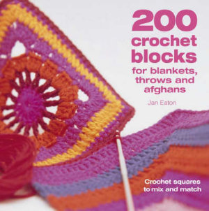 Cover von Jan Eatons Buch 200 Crochet Blocks for Blankets, Throws and Afghans
