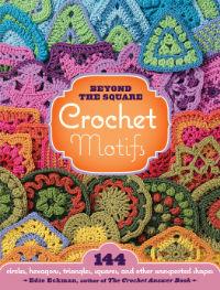 Beyond the square - Crochet Motifs von Edie Eckmann - Buchcover
